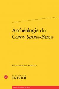 M. Brix (dir.), Archéologie du Contre Sainte-Beuve