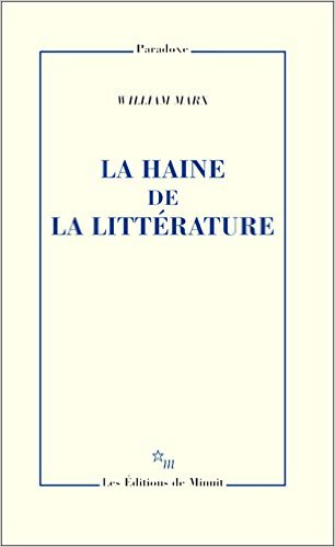 Séminaire doctoral PO Nanterre : W. Marx (La Haine de la littérature) et A. Minzetanu (Carnets de lecture) (Nanterre)