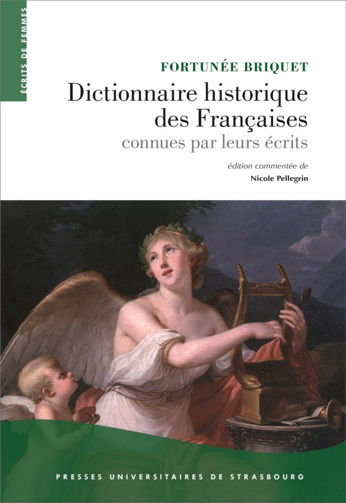 F. Briquet, Dictionnaire historique des Françaises connues par leurs écrits