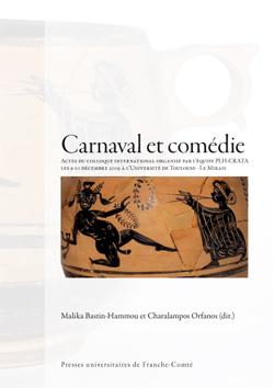 M. Bastin-Hammou et C. Orfanos (dir.), Carnaval et comédie