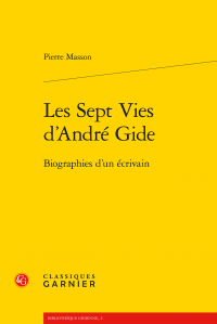 P. Masson, Les Sept Vies d'André Gide. Biographies d'un écrivain