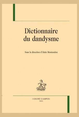 A. Montandon, dir., Dictionnaire du dandysme