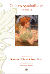 Contes symbolistes, vol. 3 : Rodenbach et Mauclair (éd. B. Vibert et J. Rime)