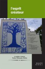 La poésie à l'oeuvre: Poetry, Philosophy, Politics (L'Esprit créateur, 55:1 (2015), dir. Michael G. Kelly, Hugues Azérad