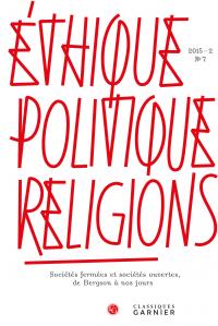 Éthique, politique, religions, 2015-2, n° 7 :
