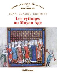 J. -C. Schmitt, Les Rythmes au Moyen Âge