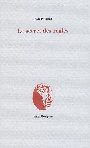 J. Paulhan, Le Secret des règles