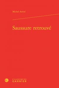 M. Arrivé, Saussure retrouvé
