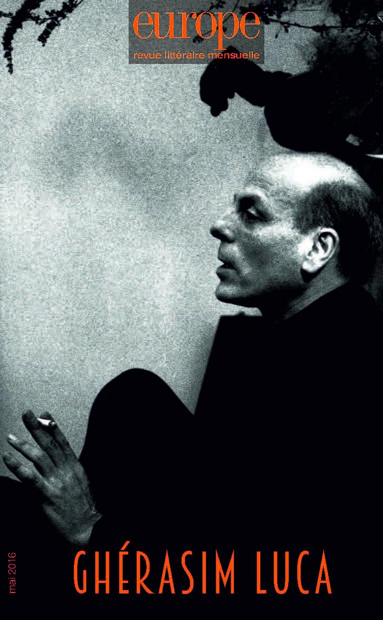 Europe, n° 1045 : Ghérasim Luca (1913-1994)