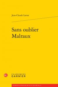 J.-C. Larrat, Sans oublier Malraux