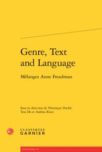 V. Duché, T. Do et A. Rizzi (dir.), Genre, Text and Language - Mélanges Anne Freadman