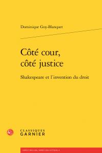 Dominique Goy-Blanquet, Côté cour, côté justice - Shakespeare et l'invention du droit