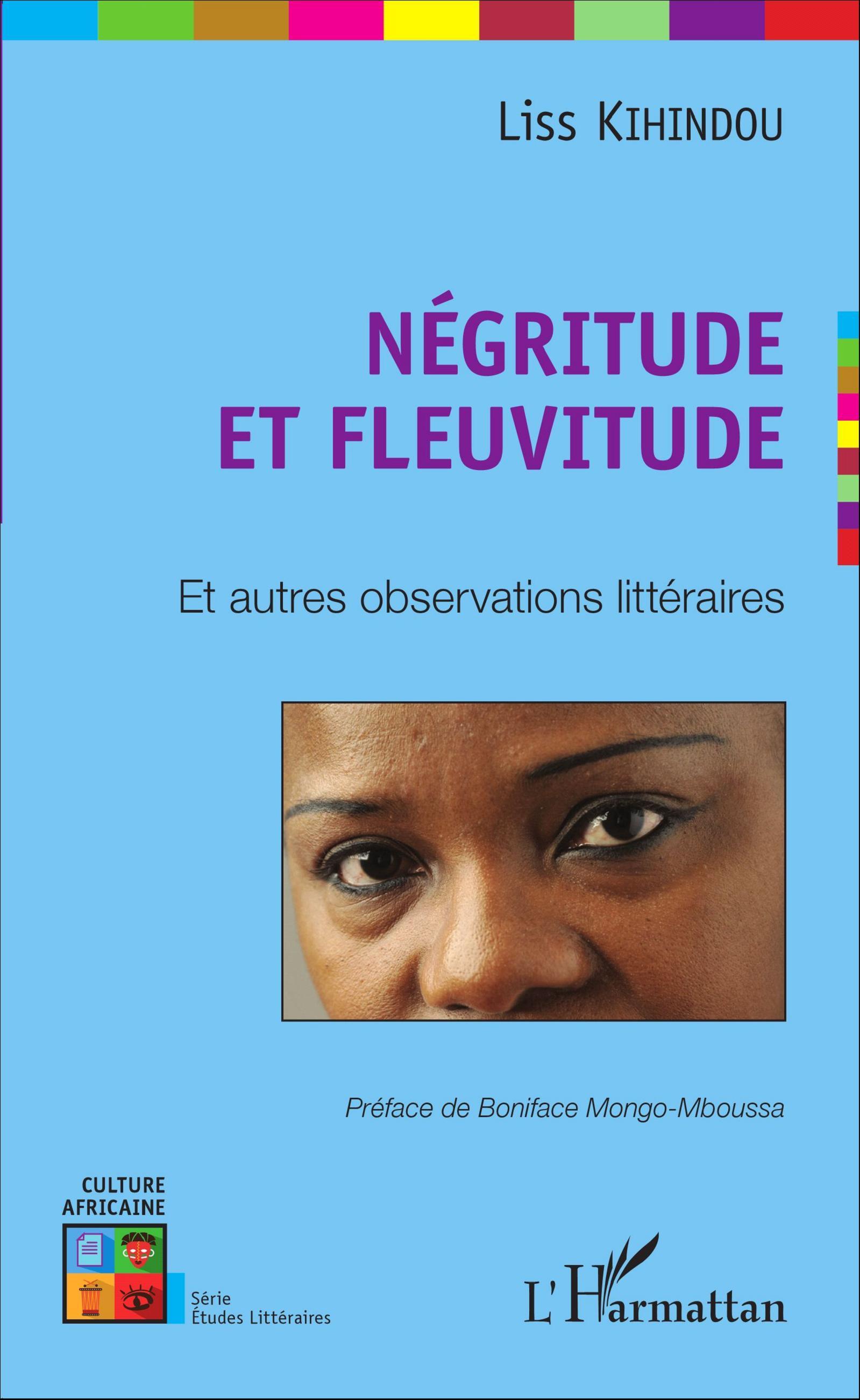 L. Kihindou, Négritude et Fleuvitude et autres observations littéraires