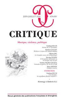 Critique, n°829-830 : «Musique, violence, politique»
