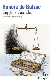Honoré de Balzac, Eugénie Grandet, Jacques Noiray (éd.)