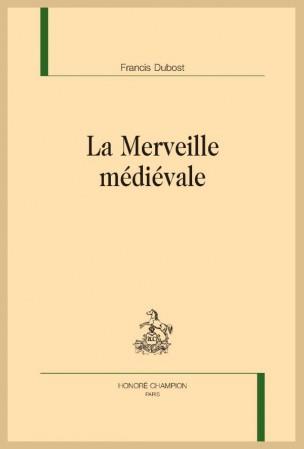 F. Dubost, La Merveille médiévale