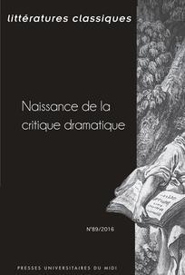 Littératures classiques ,n° 89 :