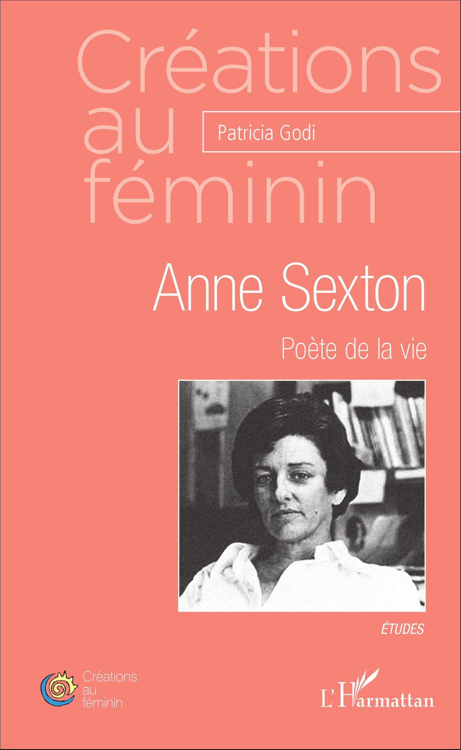 P. Godi, Anne Sexton, poète de la vie
