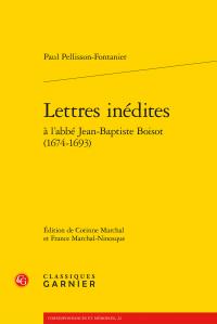 P. Pellisson-Fontanier, Lettres inédites à l'abbé Jean-Baptiste Boisot (1674-1693)
