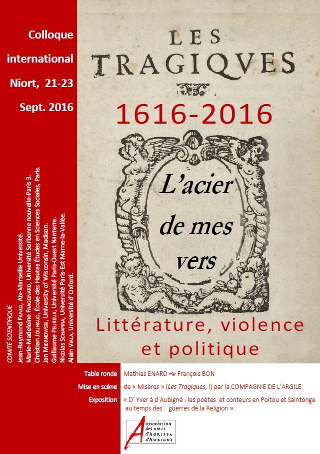 Les Tragiques, 1616-2016. Littérature, violence et politique (Niort, France)