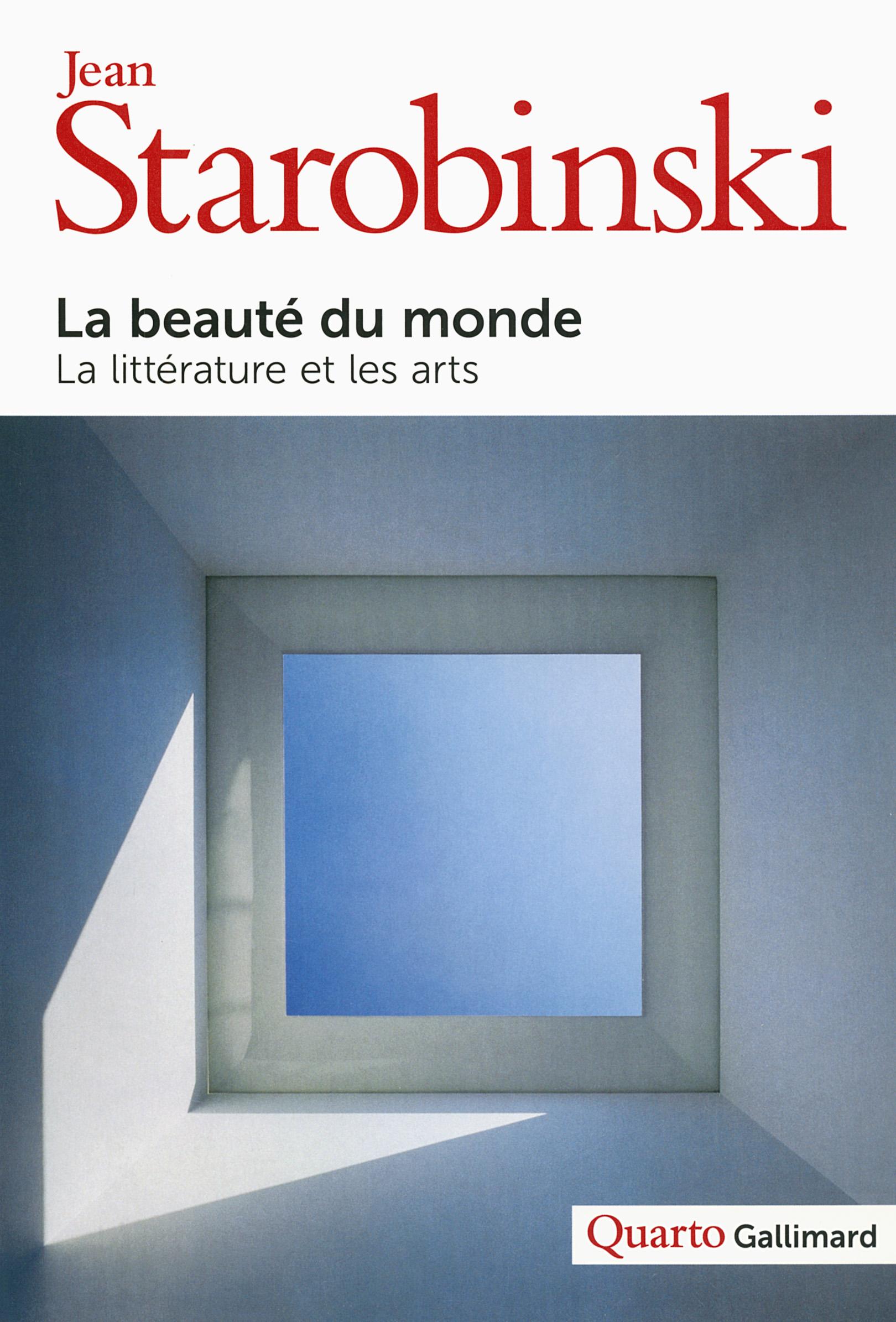 J. Starobinski, La Beauté du monde (éd. M. Rueff)