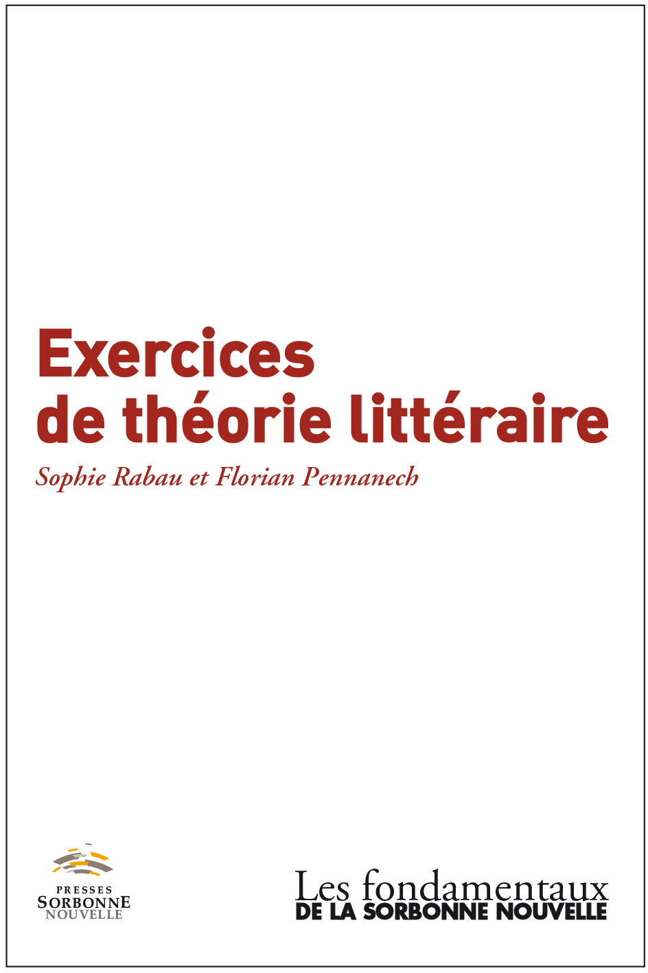 S. Rabau, F. Pennanech, Exercices de théorie littéraire