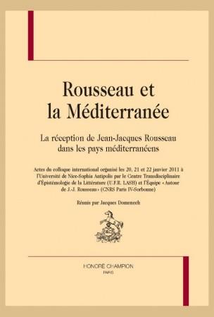 J. Domenech (dir.), Rousseau et la Méditerranée. La réception de Jean-Jacques Rousseau dans les pays méditerranéens