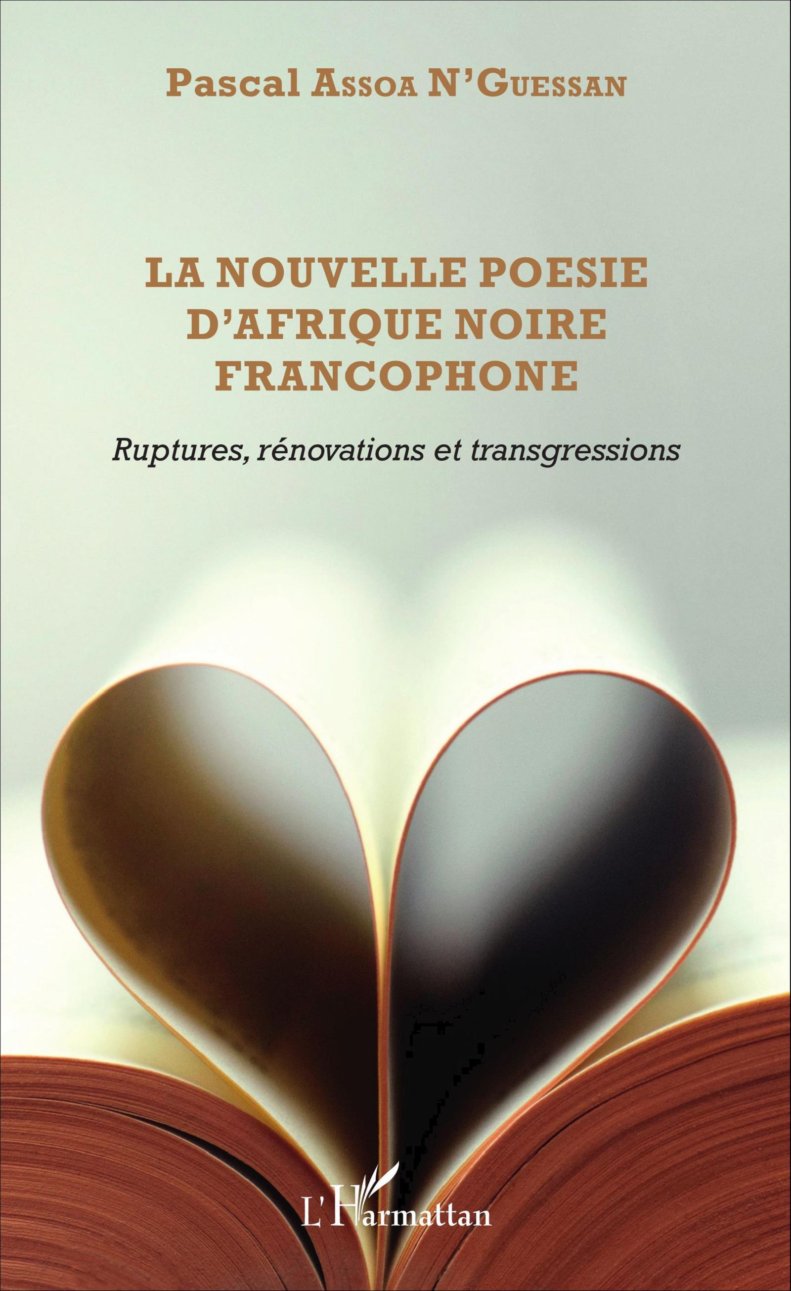 P. N'Guessan Assoa, La Nouvelle Poésie d'Afrique noire francophone