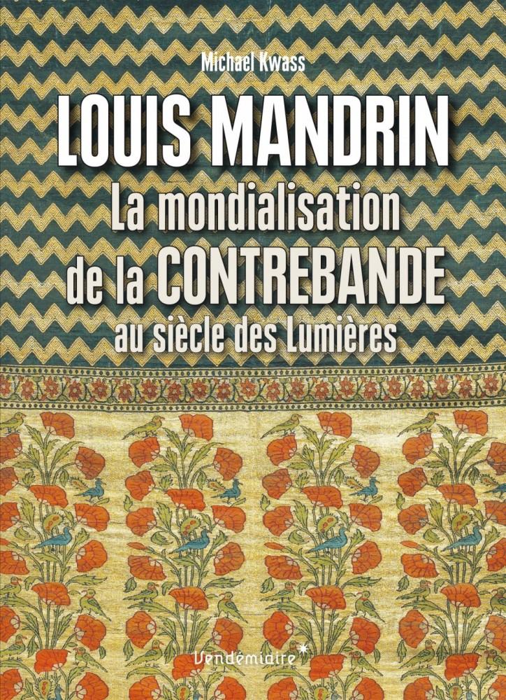 M. Kwaas, Louis Mandrin