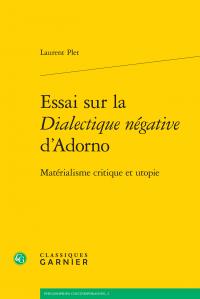 L. Plet, Essai sur la Dialectique négative d'Adorno. Matérialisme critique et utopie