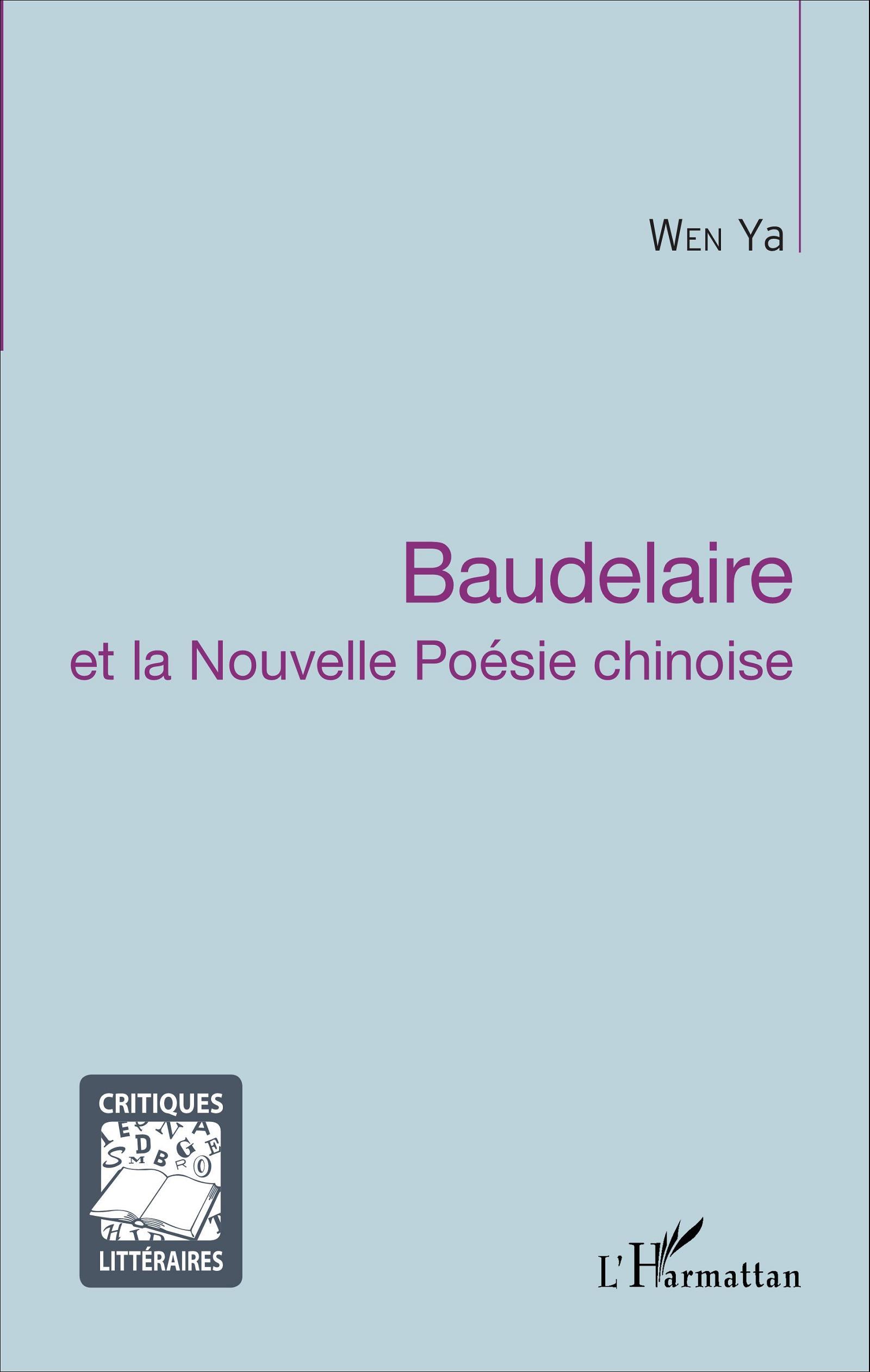 Wen Ya, Baudelaire et la nouvelle poésie chinoise
