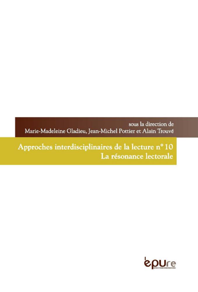 M.-M. Gladieu, J.-M. Pottier, A. Trouvé (dir.), La résonance lectorale