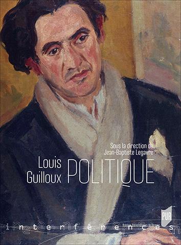J.-B. Legavre (dir.), Louis Guilloux politique