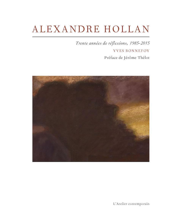 Y. Bonnefoy, Alexandre Hollan