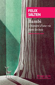 F. Salten, Bambi - L'Histoire d'une vie dans les bois