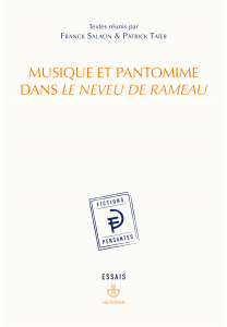 F. Salaün & P. Taïeb (dir.), Musique et pantomime dans Le Neveu de Rameau