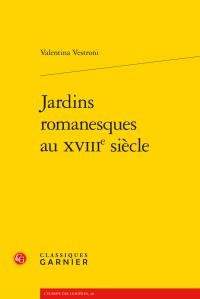 V. Vestroni, Jardins romanesques au XVIIIe s.