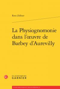 R. Zöllner, La Physiognomonie dans l'œuvre de Barbey d'Aurevilly