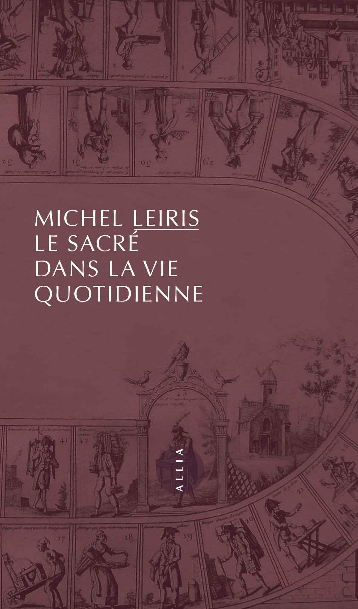 M. Leiris, Le Sacré dans la vie quotidienne