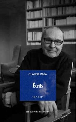 C. Régy, Écrits (1991-2011)