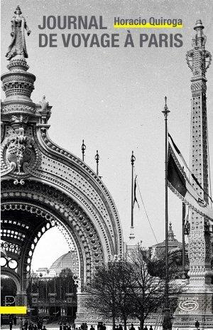 H. Quiroga, Journal de voyage à Paris