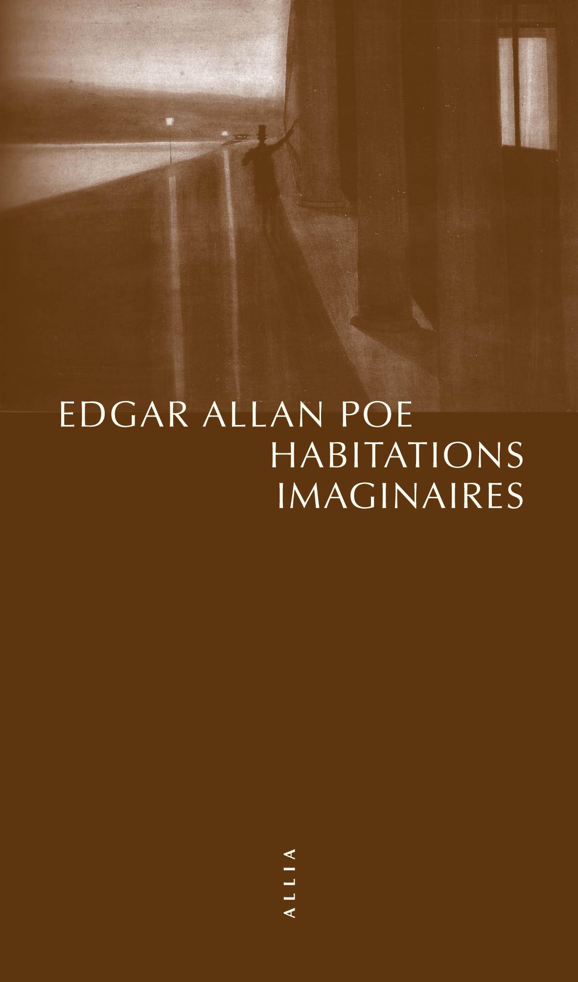 E.A. Poe, Habitations imaginaires