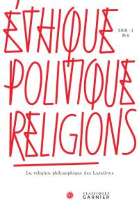 Éthique, politique, religions, 2016-1, n° 8 :