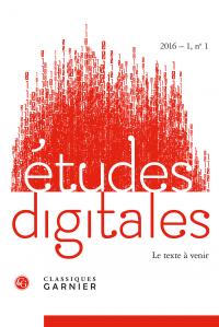 Études digitales, 2016 - 1, n° 1 :