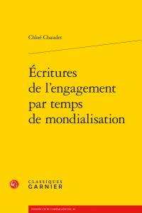 C. Chaudet, Écritures de l'engagement par temps de mondialisation