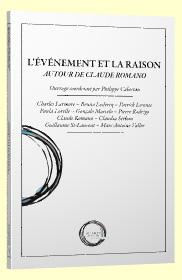 Ph. Cabestan (dir.), L'événement et la raison. Autour de Claude Romano