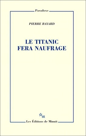 P. Bayard, Le Titanic fera naufrage