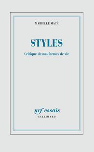 M. Macé. Styles. Critique de nos formes de vie