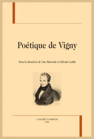 L. Sabourin, S. Ledda (dir.), Poétique de Vigny