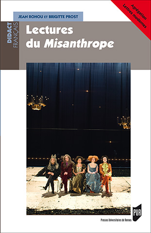 J. Rohou et B. Prost, Lectures du Misanthrope